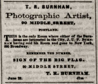 Thomas R Burnham advertisement from June 23, 1862 edition of the Portland Daily Press. Library of Congress